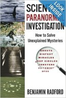 Scientific Paranormal Investigation - How to Solve Unexplained Mysteries